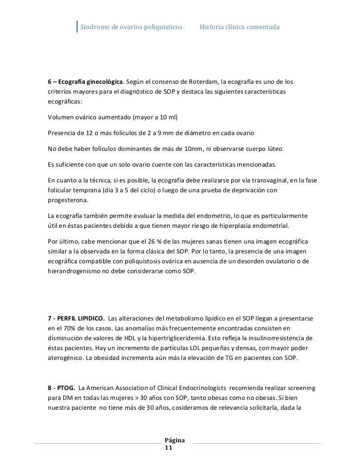 Sindrome de ovarios poliquisticos           Historia clínica comentada6 – Ecografía ginecológica. Según el consenso de Rot...