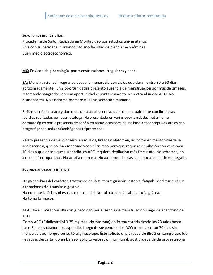 Sindrome de ovarios poliquisticos          Historia clínica comentadaSexo femenino, 23 años.Procedente de Salto. Radicada ...