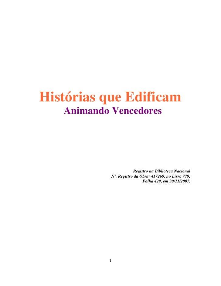 Histórias que Edificam   Animando Vencedores                        Registro na Biblioteca Nacional            Nº. Registr...