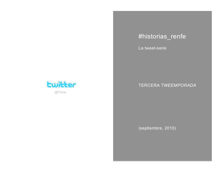 Historias_Renfe: la tweet-serie (3a tweemporada)