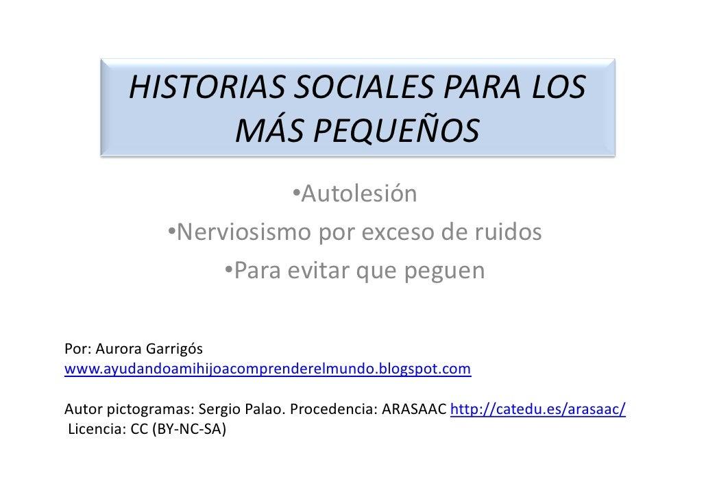 HISTORIAS SOCIALES PARA LOS               MÁS PEQUEÑOS                         •Autolesión              •Nerviosismo por e...