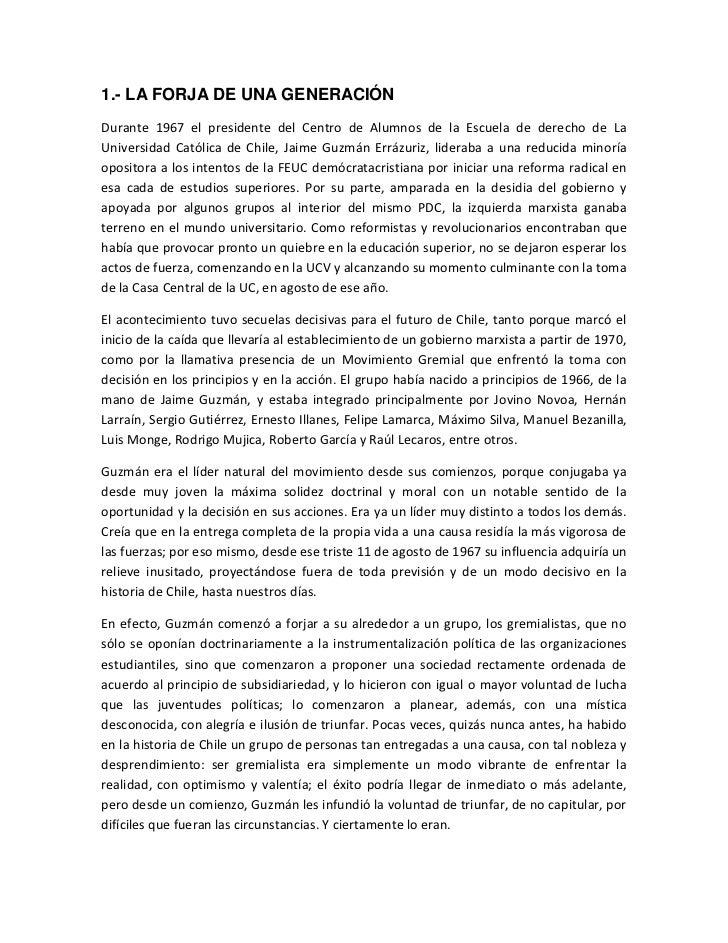 1.- LA FORJA DE UNA GENERACIÓNDurante 1967 el presidente del Centro de Alumnos de la Escuela de derecho de LaUniversidad C...