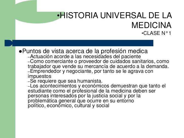 •HISTORIA UNIVERSAL DE LA                               MEDICINA                                                  •CLASE N...