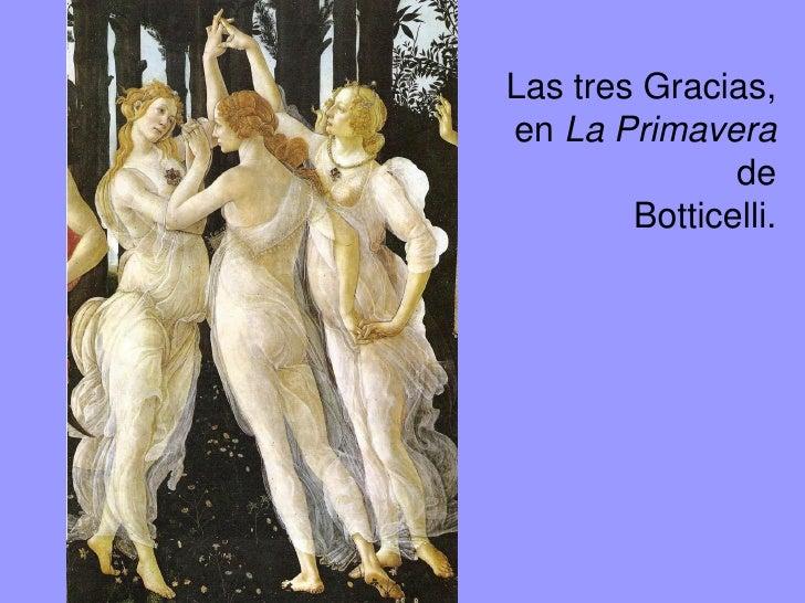 Sandro Filipepi Botticelli. Venus y las Tres Gracias.