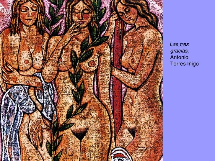 Las tres gracias (inspiradas enRafael de Sanzio).                                  Mariano Vargas