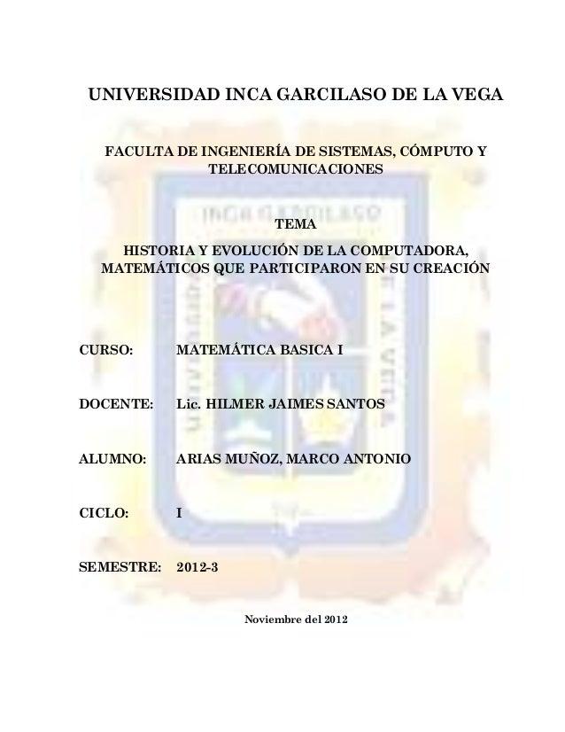 UNIVERSIDAD INCA GARCILASO DE LA VEGA   FACULTA DE INGENIERÍA DE SISTEMAS, CÓMPUTO Y               TELECOMUNICACIONES     ...