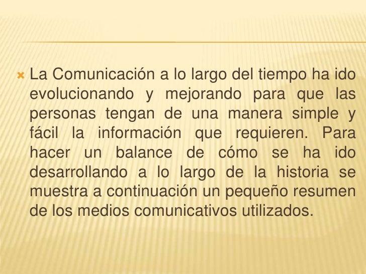 Historia y evolución de la comunicacion Slide 2