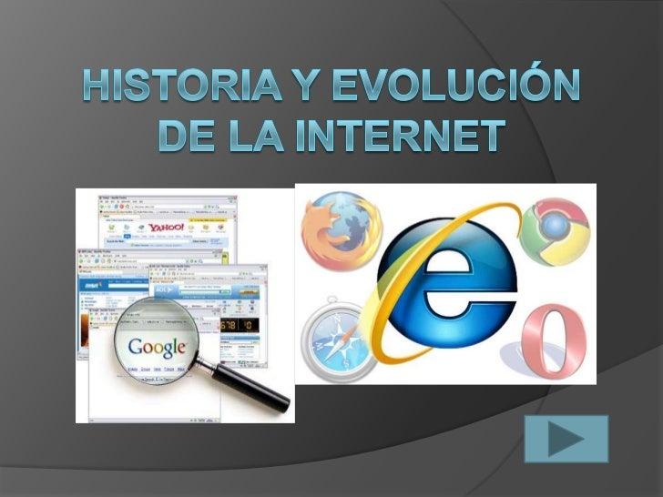 Historia y evolución de la internet<br />