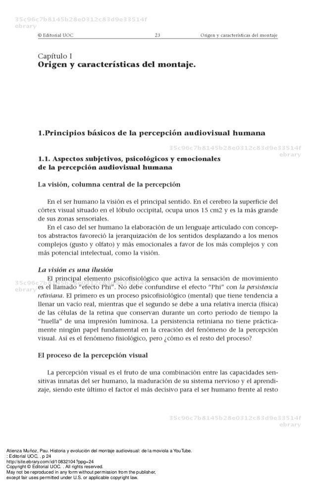 Atienza Muñoz, Pau. Historia y evolución del montaje audiovisual: de la moviola a YouTube. : Editorial UOC, . p 24 http://...