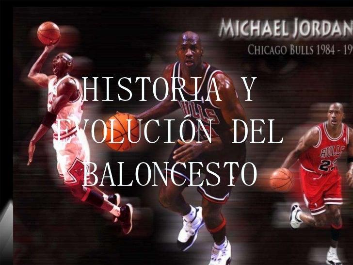 Subtítulo HISTORIA Y EVOLUCIÓN DEL BALONCESTO