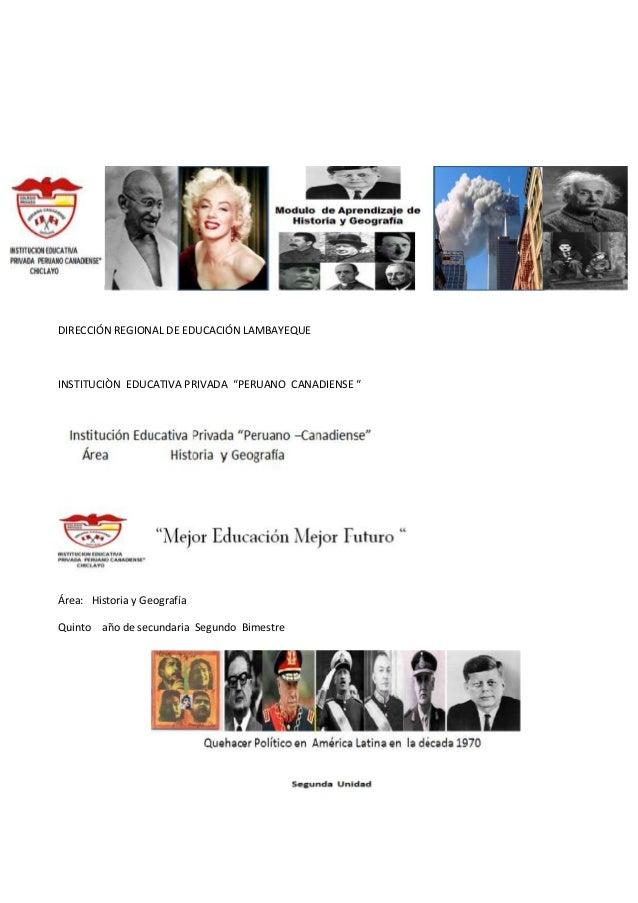 """DIRECCIÓN REGIONAL DE EDUCACIÓN LAMBAYEQUE INSTITUCIÒN EDUCATIVA PRIVADA """"PERUANO CANADIENSE """" Área: Historia y Geografía ..."""