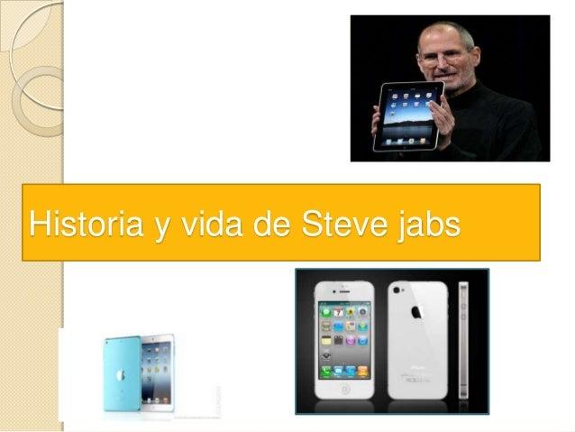 Historia y vida de Steve jabs