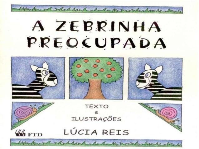 Historia zebrinha