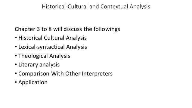 historicalcultural analysis Cultural critics should be resisting intellectuals, and cultural studies should be an emancipatory project (giroux 478-80) the paragraphs above are peppered with words like oppose, counter, deny, resist, combat, abandon, and emancipatory.