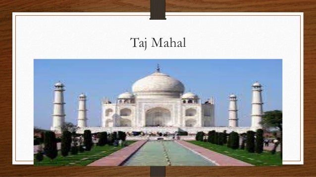 the long history of the famous taj temple The taj mahal is a famous mausoleum in india a mausoleum is a building that contains burial chambers (tombs) for the deceased, they can be large or small and are often created in honor of influential people.