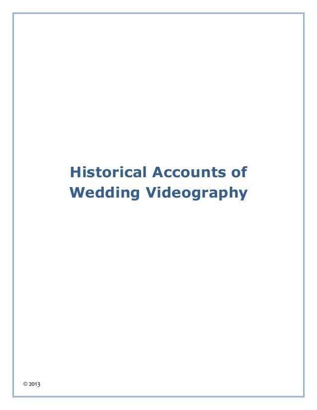 © 2013 Historical Accounts of Wedding Videography
