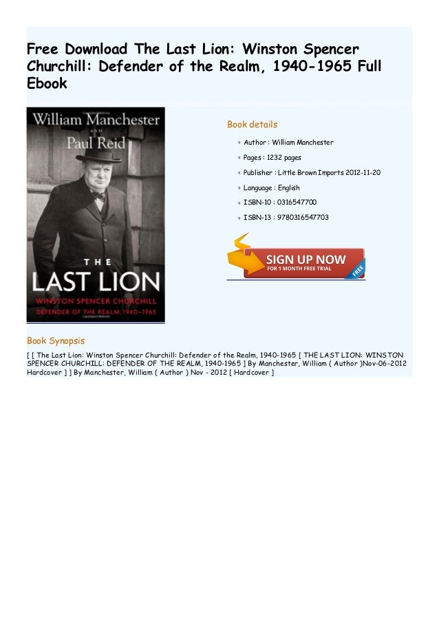 Historical british biographies books to download part 3 free download the last lion winston spencer churchill defender of the realm fandeluxe Choice Image
