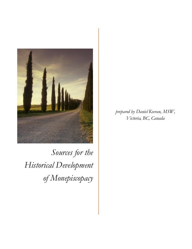 Sources for the Historical Development of Monepiscopacy prepared by Daniel Keeran, MSW, Victoria, BC, Canada