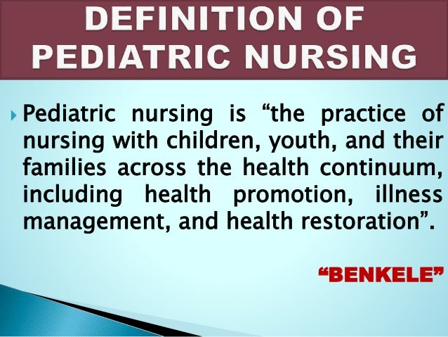 Historical development of pediatrics & pediatric nursing