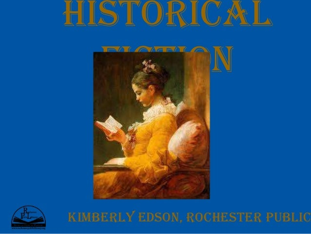 Historical  FictionKimberly Edson, Rochester Public