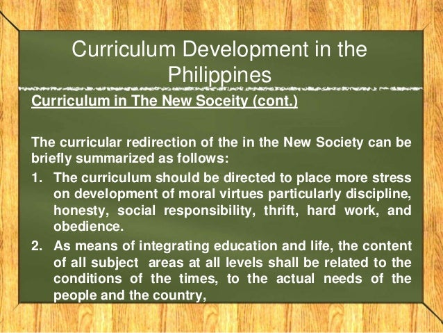 curriculum development in philippines Technology driven curriculum development is the norm of the 21st century the computer technology of the 21st century influences curriculum development at every level of learning learning centers and classrooms increasingly provide computers as requisite interaction for studies among students.