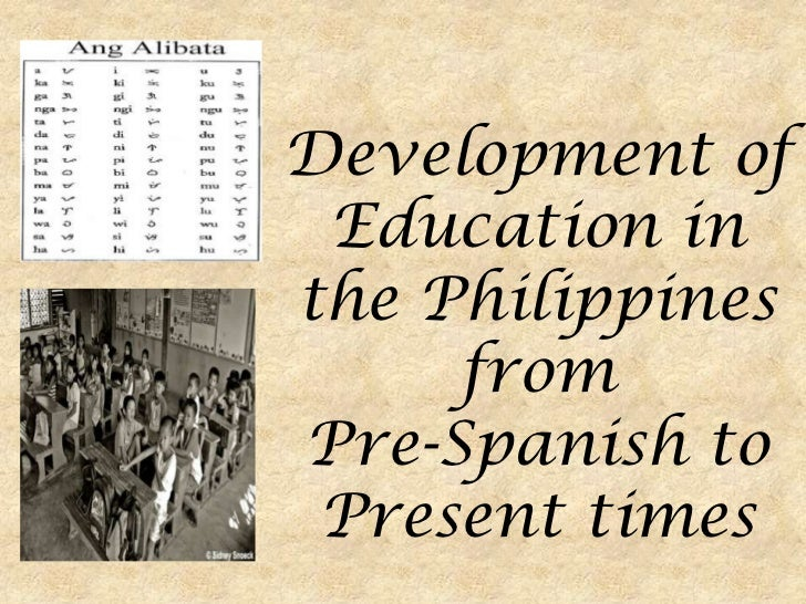 report on philippine education during spanish Home articles historical perspective of the philippine educational system historical perspective of the philippine  spanish was compulsory education during.