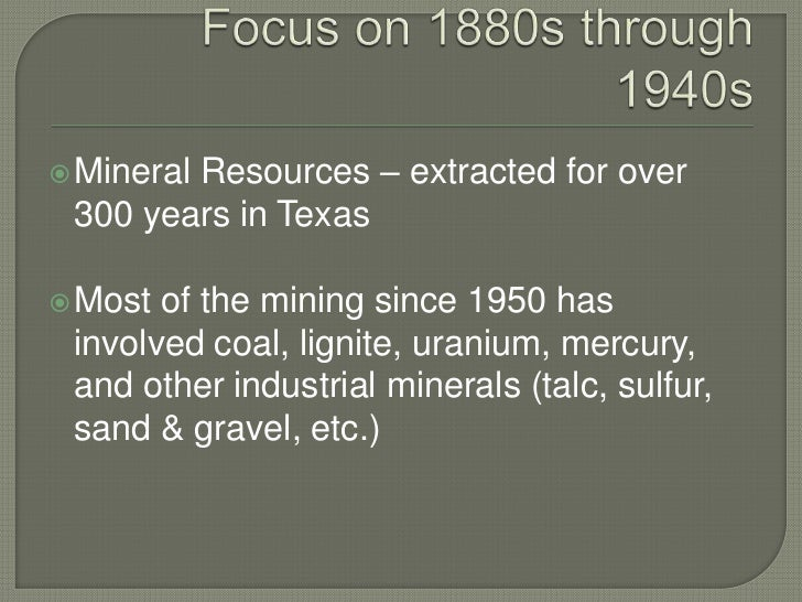 Historical Mining in Texas and the Abandoned Mine Land Program Slide 2
