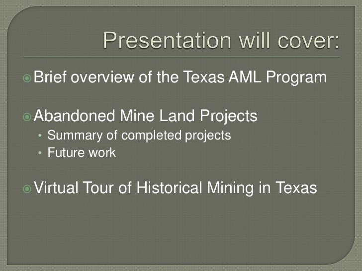 Historical Mining in Texas and the Abandoned Mine Land Program Slide 3