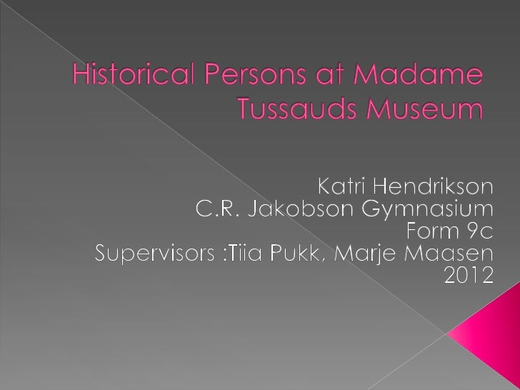  Wax museum Founded by Marie Tussaud Opened in 1835 Madame du Barry