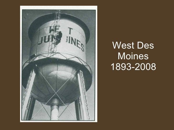 West Des Moines 1893-2008