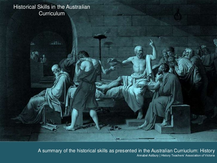 Historical Skills in the Australian Curriculum<br />A summary of the historical skills as presented in the Australian Curr...