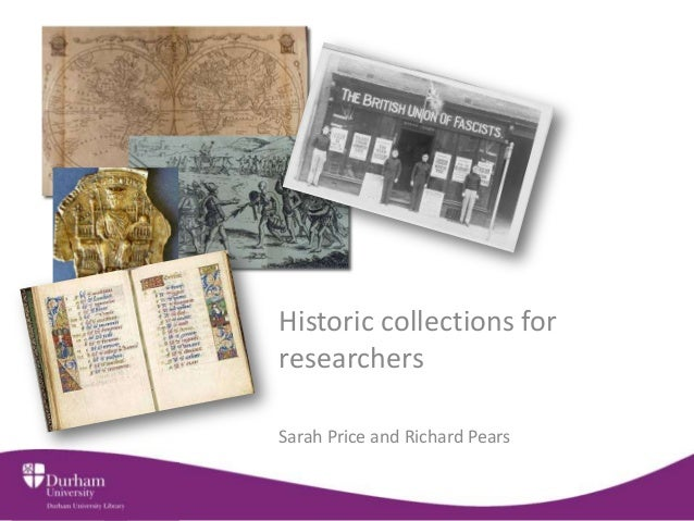 Historic collections for researchers Sarah Price and Richard Pears
