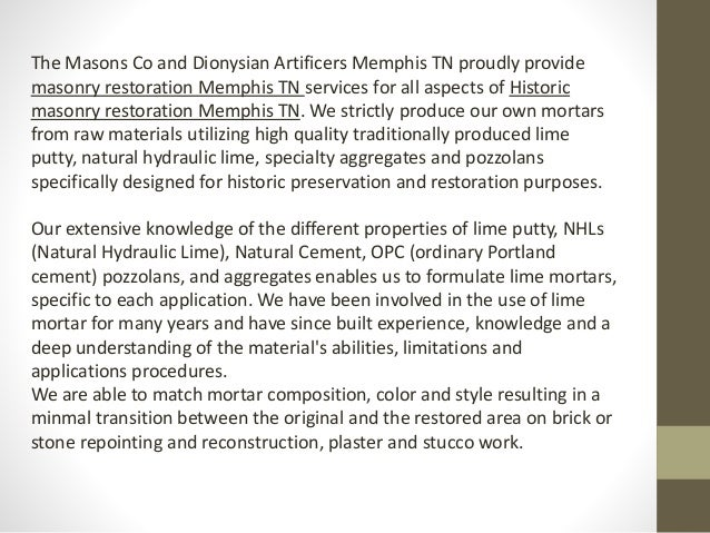 The Masons Co and Dionysian Artificers Memphis TN proudly provide masonry restoration Memphis TN services for all aspects ...
