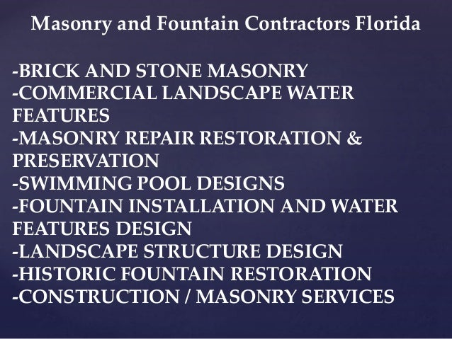 HISTORIC FOUNTAIN AND MASONRY RESTORATION FLORIDA 816-500-4198 Slide 3