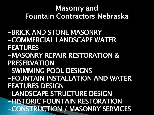 HISTORIC FOUNTAIN AND MASONRY RESTORATION NEBRASKA 816-500-4198 Slide 3