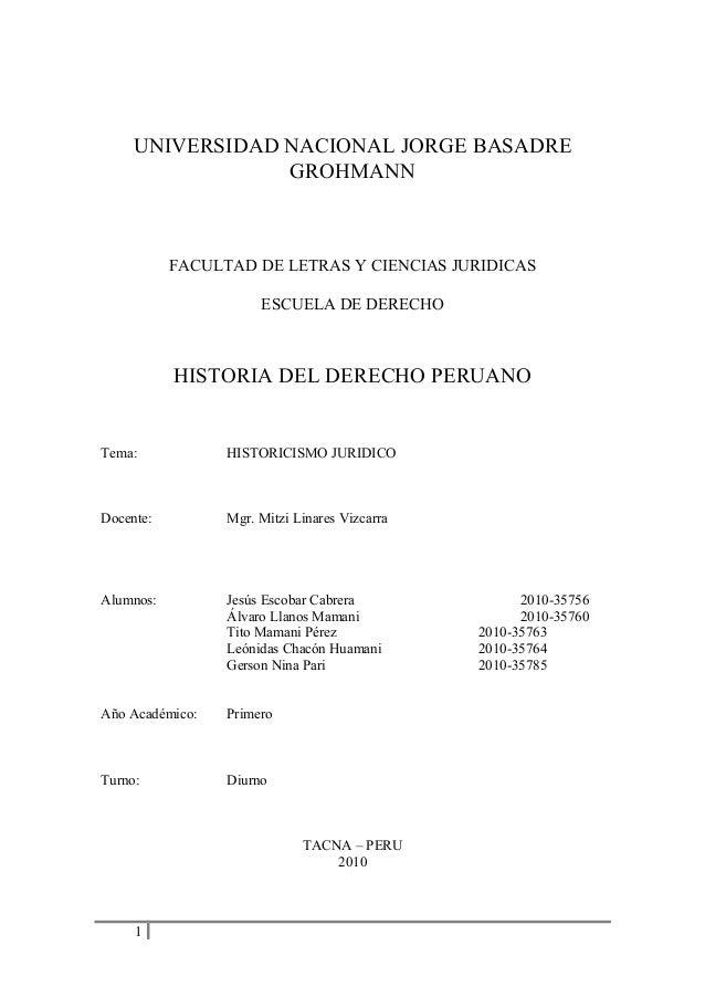 UNIVERSIDAD NACIONAL JORGE BASADRE GROHMANN FACULTAD DE LETRAS Y CIENCIAS JURIDICAS ESCUELA DE DERECHO HISTORIA DEL DERECH...