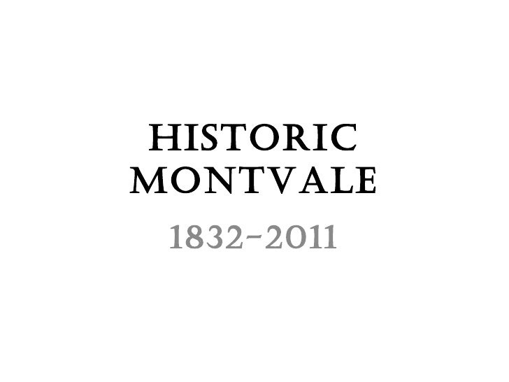 Historic Montvale 1832-2011