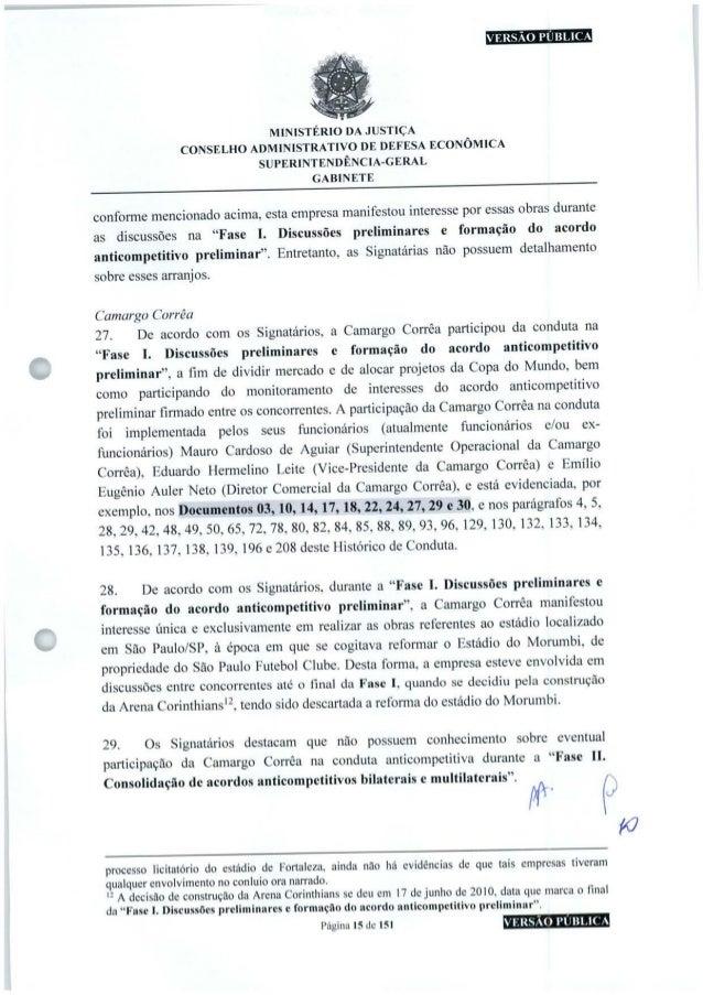 VERSÃO PÚBLICA MINISTÉRIO DA JUSTIÇA CONSELHO ADMINISTRATIVODE DEFESA ECONÔMICA SUPERINTENDÊNCIA-GERAL GABINETE conforme m...