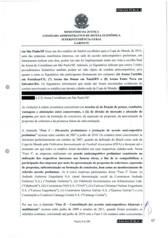 VERSÃO PUBLICA MINISTÉRIO DA JUSTIÇA CONSELHO ADMINISTRATIVO DE DEFESA ECONÔMICA SUPERINTENDÊNCIA-GERAL GABINETE em São Pa...