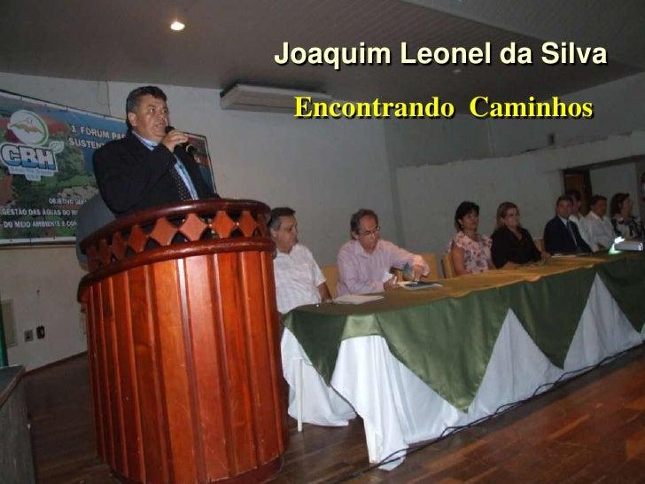 Joaquim Leonel da Silva Encontrando Caminhos