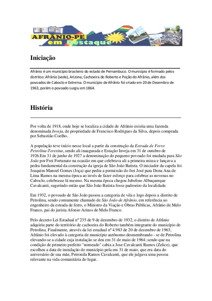 Iniciação_______________________________________________Afrânio é um município brasileiro do estado de Pernambuco. O munic...