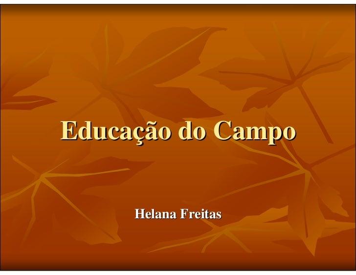 Educação do Campo       Helana Freitas