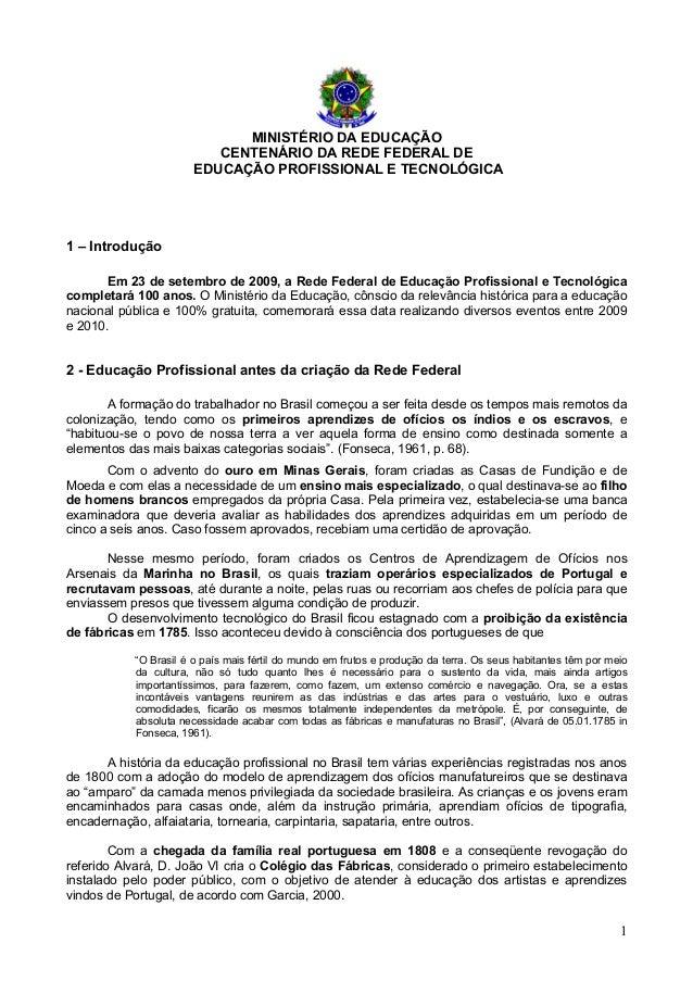 1MINISTÉRIO DA EDUCAÇÃOCENTENÁRIO DA REDE FEDERAL DEEDUCAÇÃO PROFISSIONAL E TECNOLÓGICA1 – IntroduçãoEm 23 de setembro de ...
