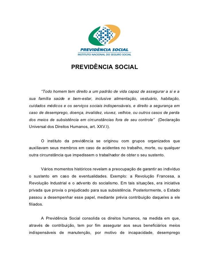 """PREVIDÊNCIA SOCIAL       """"Todo homem tem direito a um padrão de vida capaz de assegurar a si e asua família saúde e bem-es..."""
