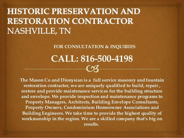 The Mason Co and Dionysian is a full service masonry and fountain restoration contractor, we are uniquely qualified to bui...