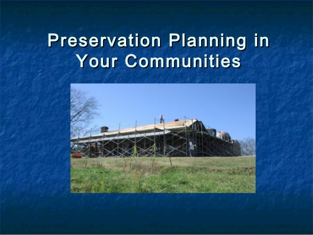 Preservation Planning in Your Communities