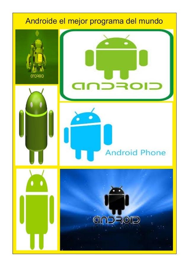 Androide el mejor programa del mundo