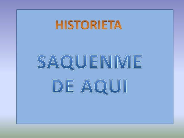 ENUMERA TENIENDO EN CUENTA EL  ORDEN DE LA HISTORIETA