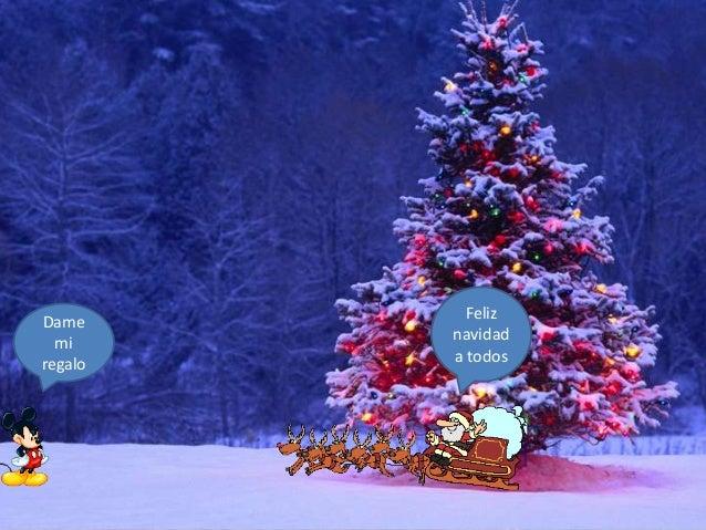 Dame mi regalo  Feliz navidad a todos