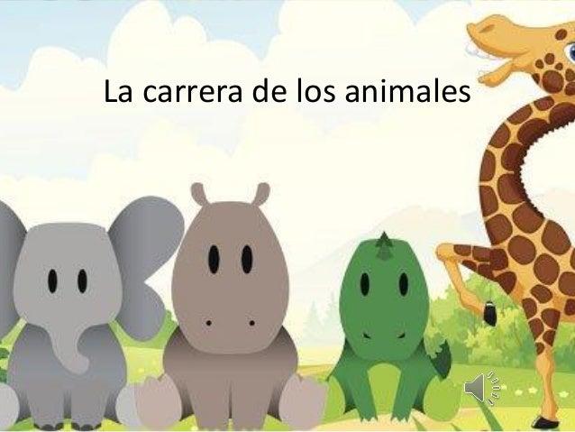 La carrera de los animales